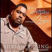 My Earnest Desire by Adrian B. King