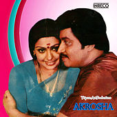 Akrosha (Original Motion Picture Soundtrack) by Various Artists