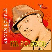 Feel so Good (feat. Shaggy) von Kevin Lyttle