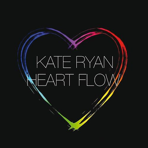 Heart Flow by Kate Ryan