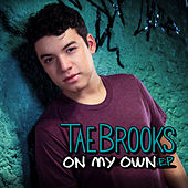 On My Own by Tae Brooks
