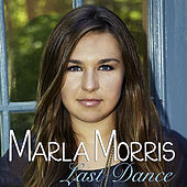 Last Dance by Marla Morris