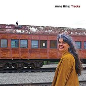 Tracks by Anne Hills