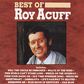 Best Of Roy Acuff (Curb) by Roy Acuff