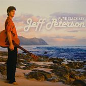 Pure Slack Key by Jeff Peterson