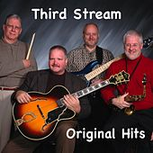 Third Stream - Original Hits by Third Stream
