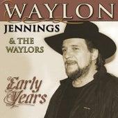 Early Years by Waylon Jennings