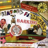 Barking (A Collection Of Oddities) by Beatnik Filmstars