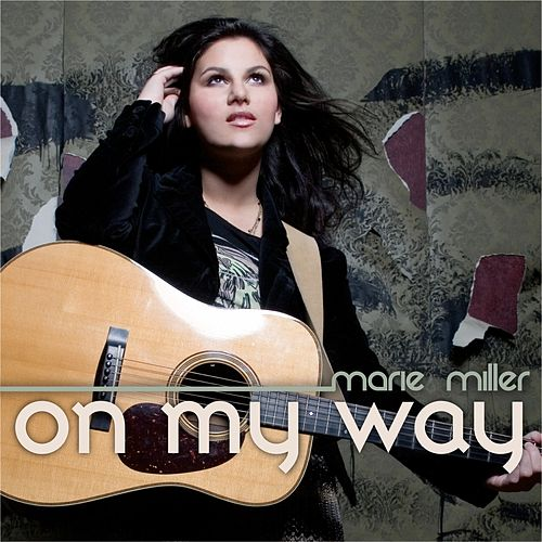 On My Way by Marie Miller