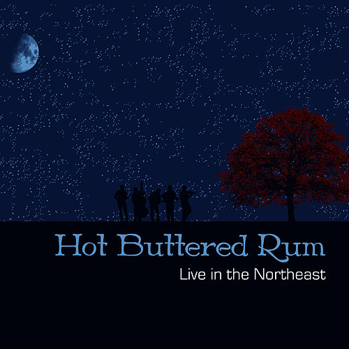 Live in The Northeast by Hot Buttered Rum