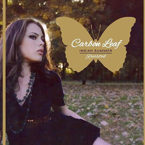 Indian Summer Revisited by Carbon Leaf