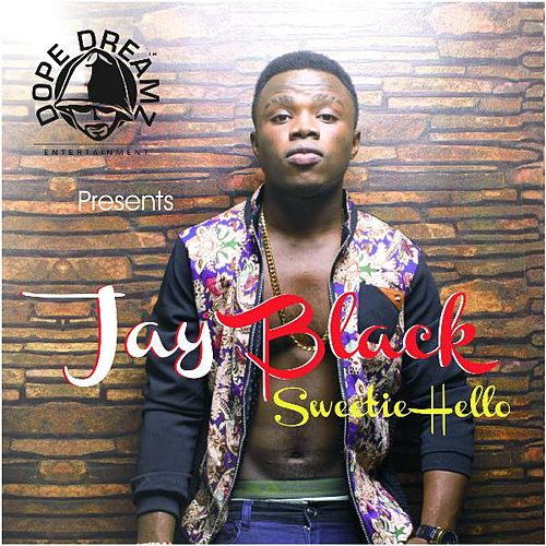 Sweetie Hello by Jay Black