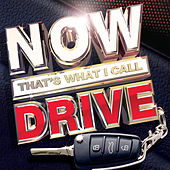 Now That's What I Call Drive by Various Artists