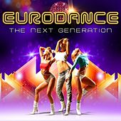 Eurodance the Next Generation by Various Artists