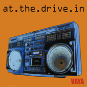 Vaya by At the Drive-In