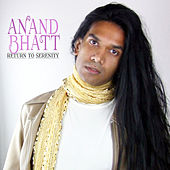 Return to Serenity (Bachata 2.0) - Single by Anand Bhatt