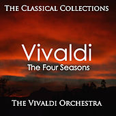 The Classical Collections - Vivaldi's Four Seasons by The Vivaldi Orchestra