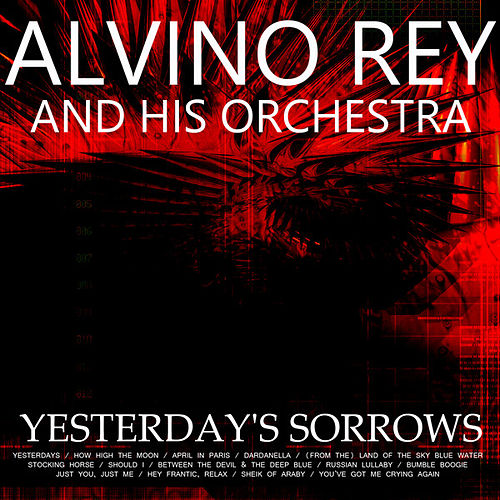 Yesterday's Sorrows by Alvino Rey