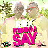 Riddim Say - Single by RDX
