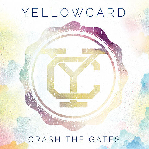 Crash the Gates von Yellowcard