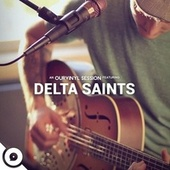 Ourvinyl Sessions (Live) by The Delta Saints