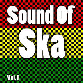 Sound of Ska, Vol. 1 by Various Artists