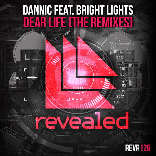 Dear Life (The Remixes) by Dannic
