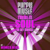 There Is Soul in My House - Monica Mira by Various Artists