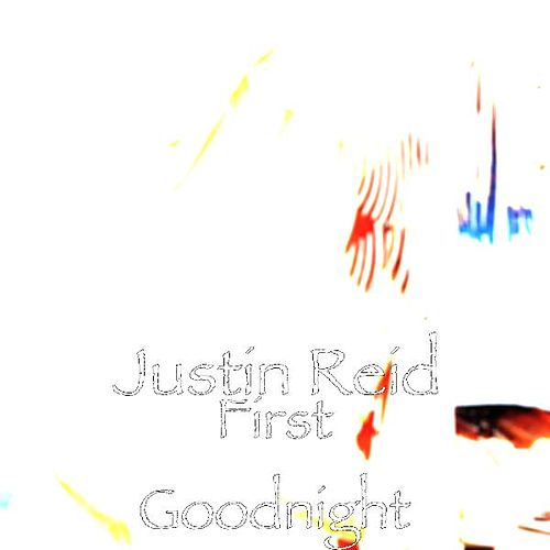 First Goodnight by Justin Reid