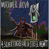 A Silver Tongue for a Steel Heart by Mortimer Nova