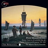 Mendelssohn: Piano Trio No. 1 & Sextet for Piano and Strings in D Major, Op. 110 by The Atlantis Trio