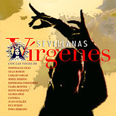Sevillanas Vírgenes by Various Artists