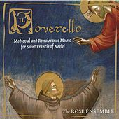 Il Poverello: Medieval & Renaisssance Music for Saint Francis of Assisi by Various Artists