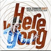 Here We Gong by Pascal Schumacher Quartet
