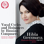 Vocal Cycles and Romances by Russian Composers by Ekaterina Ganelina