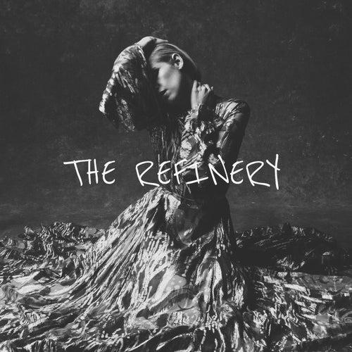 The Refinery by Grace Weber