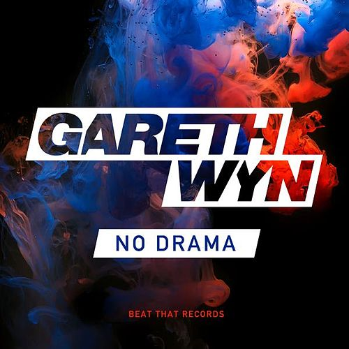 No Drama by Gareth Wyn