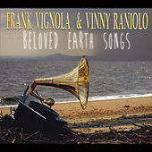 Beloved Earth Songs by Frank Vignola