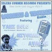 Worries & Trouble Riddim by Various Artists