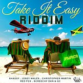 Take It Easy Riddim by Various Artists
