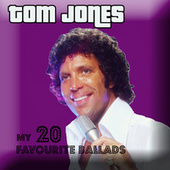 My favourite 20 ballads by Tom Jones