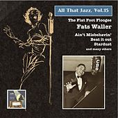All That Jazz, Vol. 15: Fats Waller – The Flat Foot Floogee by Fats Waller