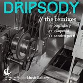 Dripsody (Remixes) - Single by Various Artists