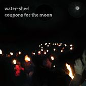 Coupons for the Moon by Watershed