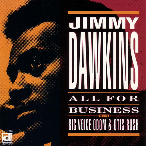 All For Business by Jimmy Dawkins