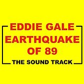 Earthquake of 89 by Eddie Gale