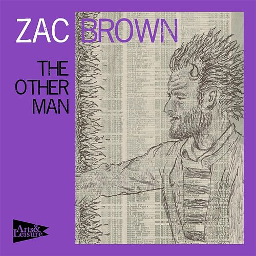 The Other Man by Zac Brown