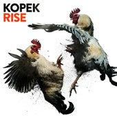 Rise by Kopek