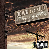 Welcome 2 The Bakery by Down AKA Kilo