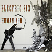 Human Zoo by Electric Six